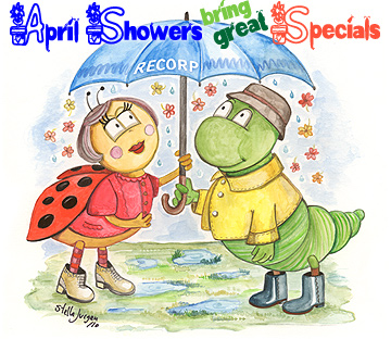 April Showers bring May Flowers and Great Deals - Recorp Inc. April Special, Copyright © 2010, Recorp Inc., illustration by Stella Jurgen.